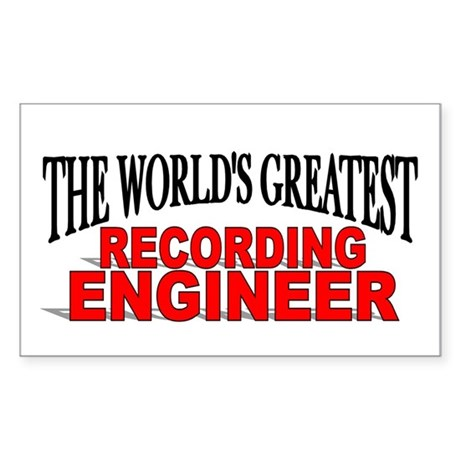 """The World's Greatest Recording Engineer"" Sticker"