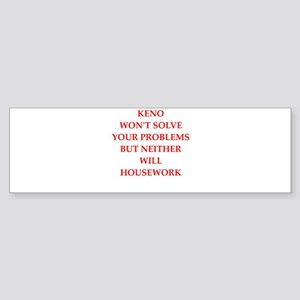 keno Bumper Sticker