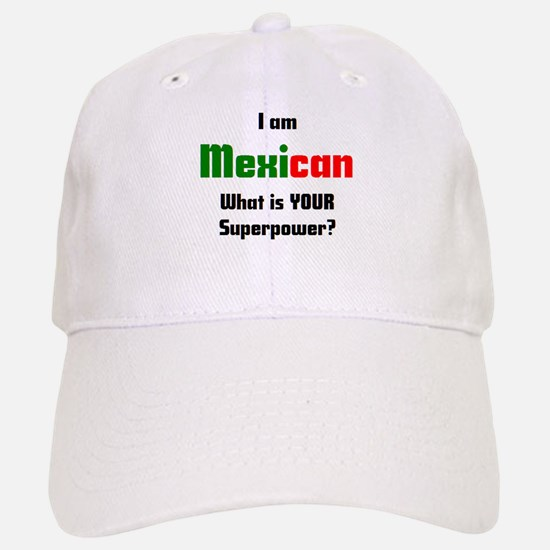 i am mexican Baseball Baseball Cap