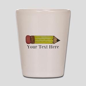 Personalizable Pencil Shot Glass