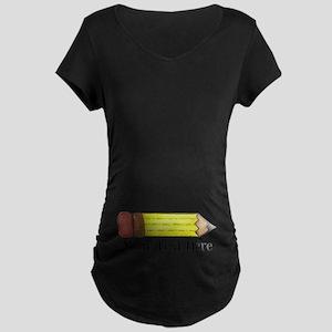 Personalizable Pencil Maternity T-Shirt
