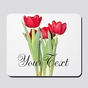 Personalizable Tulips Mousepad