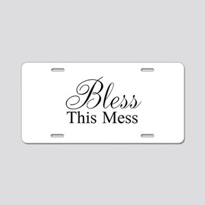 Bless This Mess Aluminum License Plate