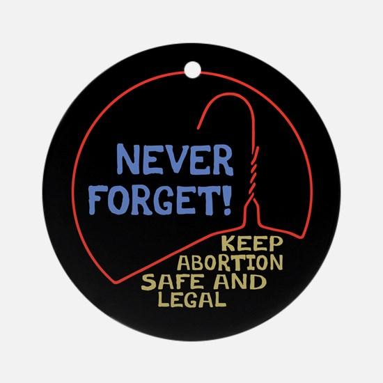 Safe & Legal Ornament (Round)