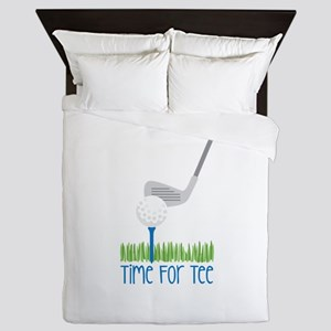 Time For Tee Queen Duvet