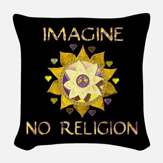 Imagine No Religion Woven Throw Pillow