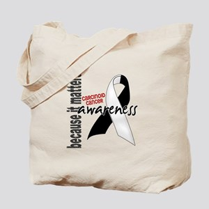 Carcinoid Cancer Awareness 1 Tote Bag