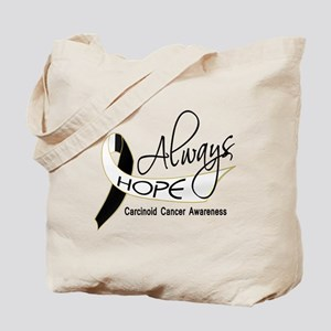Carcinoid Cancer Always Hope Tote Bag