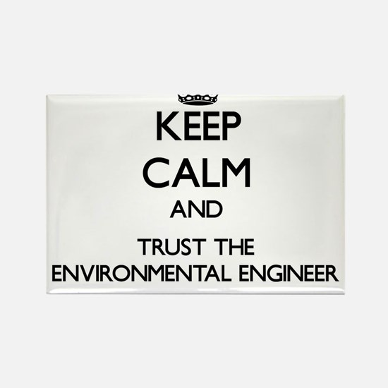 Keep Calm and Trust the Environmental Engineer Mag