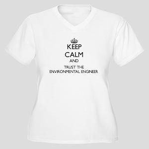 Keep Calm and Trust the Environmental Engineer Plu