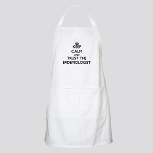 Keep Calm and Trust the Epidemiologist Apron