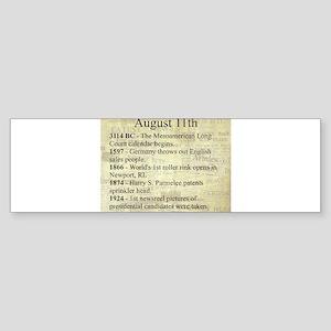 August 11th Bumper Sticker