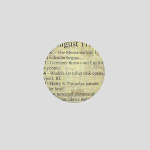 August 11th Mini Button