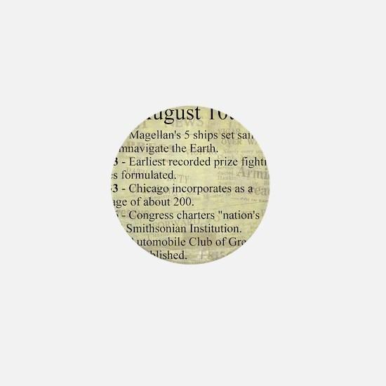 August 10th Mini Button