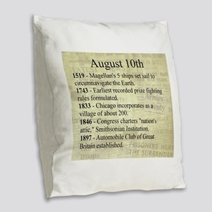 August 10th Burlap Throw Pillow