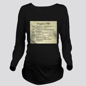 August 10th Long Sleeve Maternity T-Shirt