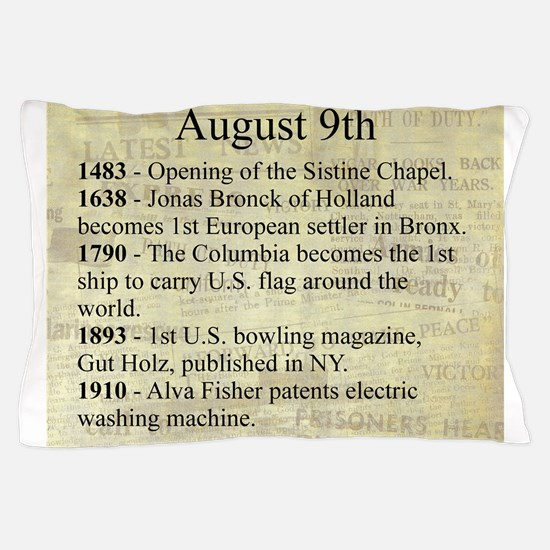 August 9th Pillow Case