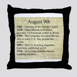 August 9th Throw Pillow