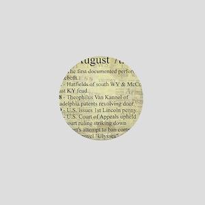 August 7th Mini Button