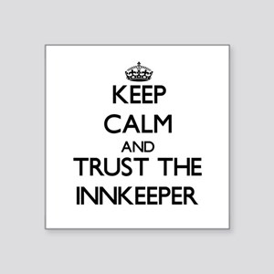 Keep Calm and Trust the Innkeeper Sticker