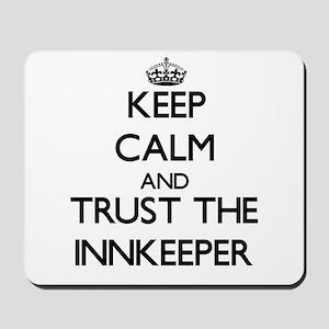 Keep Calm and Trust the Innkeeper Mousepad