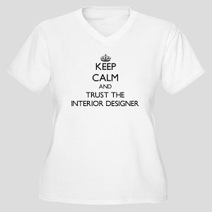 Keep Calm and Trust the Interior Designer Plus Siz
