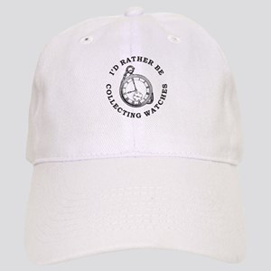 I'D RATHER BE COLLECTING WATCHES Cap
