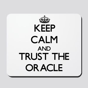 Keep Calm and Trust the Oracle Mousepad