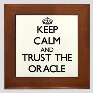 Keep Calm and Trust the Oracle Framed Tile