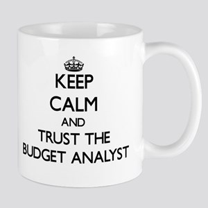 Keep Calm and Trust the Budget Analyst Mugs