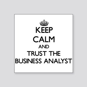 Keep Calm and Trust the Business Analyst Sticker