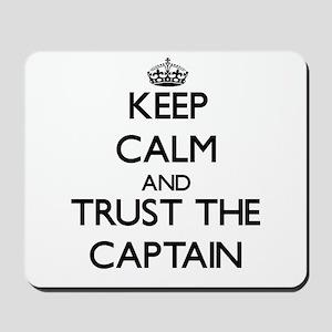 Keep Calm and Trust the Captain Mousepad