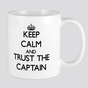 Keep Calm and Trust the Captain Mugs