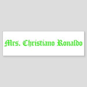 Mrs. Christiano Ronaldo Bumper Sticker