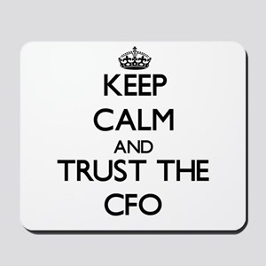Keep Calm and Trust the Cfo Mousepad