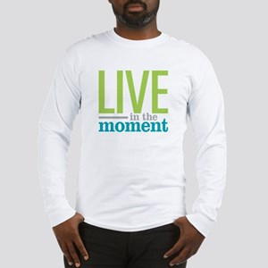 Live Moment Long Sleeve T-Shirt