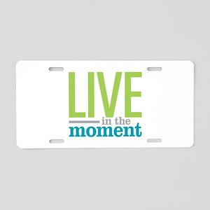 Live Moment Aluminum License Plate