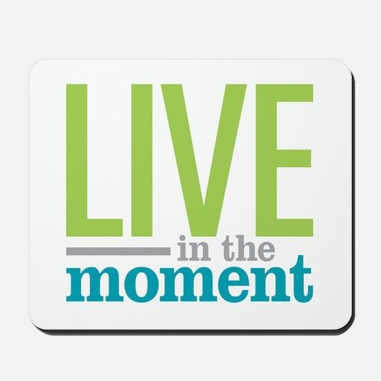 Live Moment Mousepad
