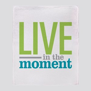 Live Moment Throw Blanket