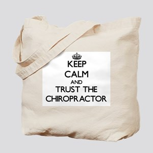 Keep Calm and Trust the Chiropractor Tote Bag