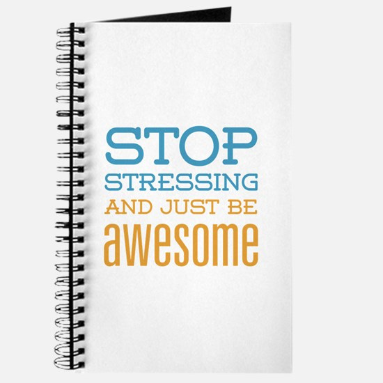 Just Be Awesome Journal