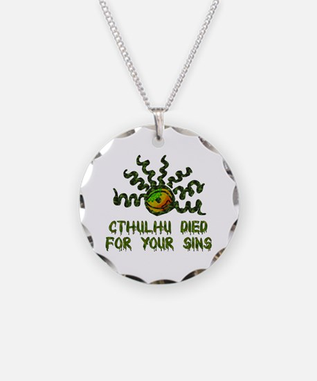 Cthulhu Died Necklace