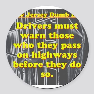 New Jersey Dumb Law #1 Round Car Magnet