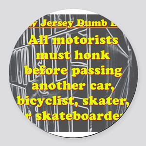 New Jersey Dumb Law #2 Round Car Magnet