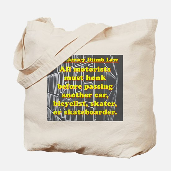 New Jersey Dumb Law #2 Tote Bag