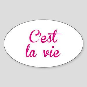 C'est La Vie Sticker (Oval)