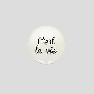 C'est La Vie Mini Button