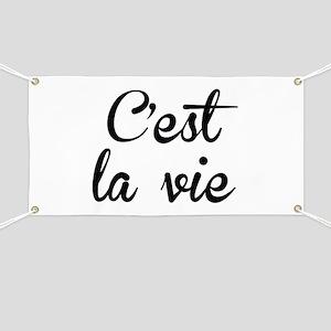 C'est La Vie Banner