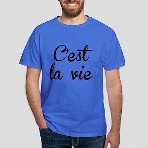 C'est La Vie Dark T-Shirt
