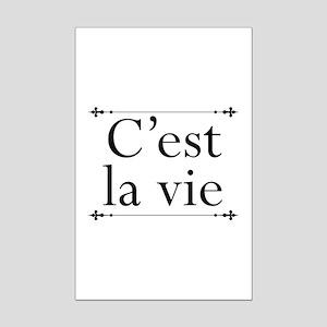 C'est La Vie Mini Poster Print